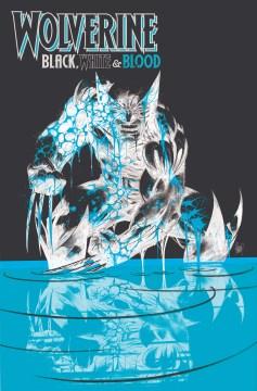 Wolverine Black, White & Blood : Treasury Edition