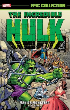 The Incredible Hulk Epic Collection 1 : Man or Monster?