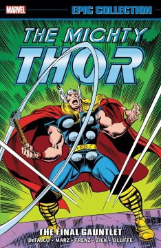 Thor Epic Collection : The Final Gauntlet
