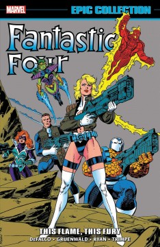 Fantastic Four This Flame, This Fury