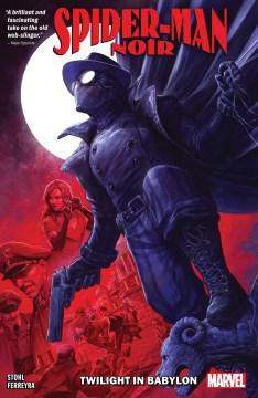 Spider-Man Noir: Twilight In Babylon. Issue 1-5