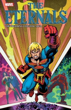 The Eternals : the dreaming celestial saga. Issue 1-12