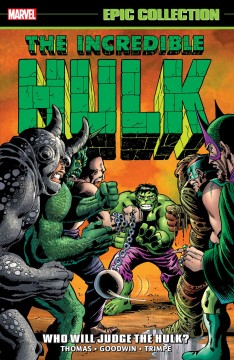 Who will judge the Hulk?. Issue 138-156
