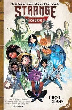Strange Academy. Issue 1-6. First class
