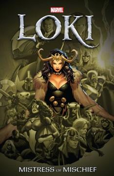 Loki. Mistress of mischief