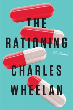 The rationing : a novel