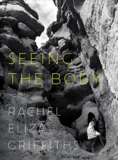 Seeing the body : poems