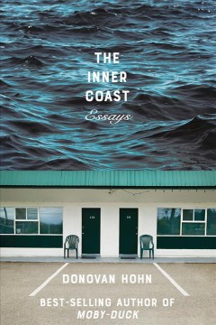 The Inner Coast : Essays