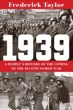 1939 : a people's history of the coming of the Second World War