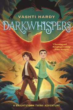 Darkwhispers a Brightstorm adventure / Vashti Hardy ; illustrated by George Ermos.