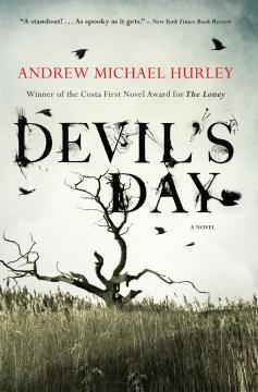 Devil's day Andrew Michael Hurley.