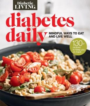 Diabetic living diabetes daily.