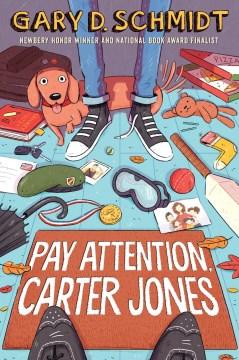 Pay attention, Carter Jones Gary Schmidt.