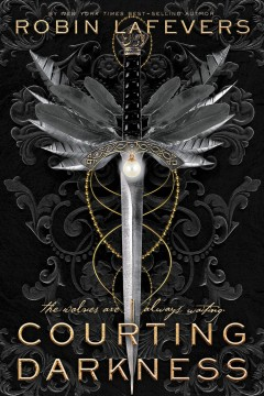 Courting darkness by Robin LaFevers.
