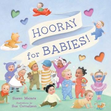 Hooray for Babies!