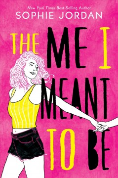 The me I meant to be by Sophie Jordan.