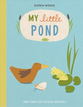 My little pond / Katrin Wiehle