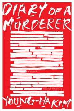 Diary of a murderer : and other stories