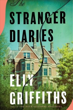 The stranger diaries / Elly Griffiths.