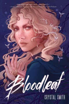 Bloodleaf by Crystal Smith.