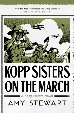 Kopp sisters on the march / Amy Stewart.