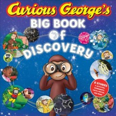 Curious George's Big Book of Discovery