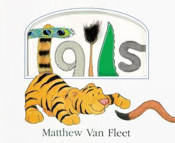 Tails / Matthew Van Fleet.