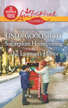 Sugarplum Homecoming & the Lawman's Honor