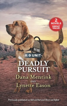 Deadly Pursuit : Seek and Find/Honor and Defend