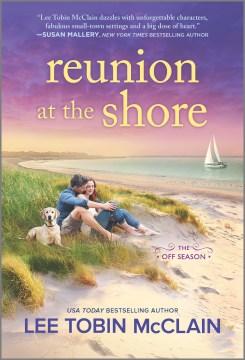 Reunion at the shore / Lee Tobin McClain.