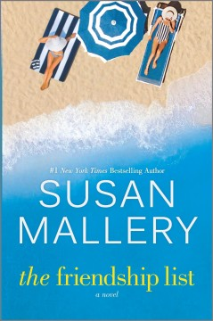 The friendship list / Susan Mallery.