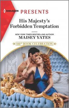 His majesty's forbidden temptation / Maisey Yates.