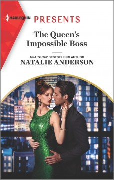 The queen's impossible boss / Natalie Anderson.