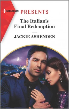The Italian's final redemption / Jackie Ashenden.