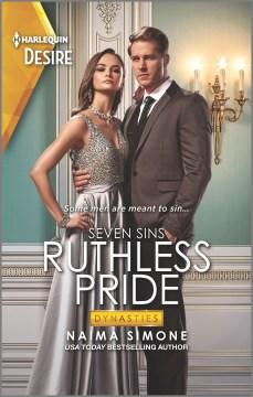 Ruthless pride / Naima Simone.