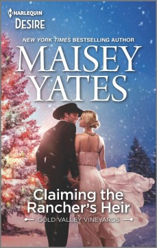 Claiming the rancher's heir / Maisey Yates.