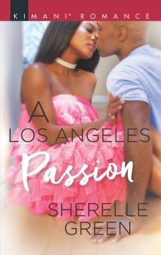 A Los Angeles passion / Sherelle Green.