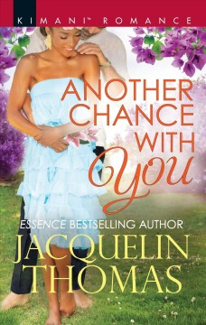 Another chance with you / Jacquelin Thomas.