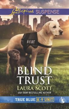 Blind trust / Laura Scott.