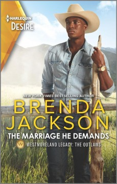 The marriage he demands / Brenda Jackson.