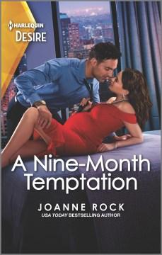 A Nine-month Temptation