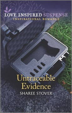 Untraceable evidence / Sharee Stover.