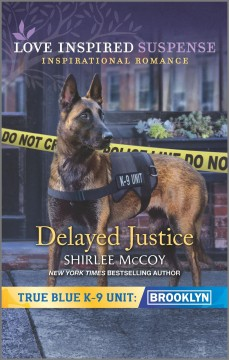 Delayed justice / Shirlee McCoy.