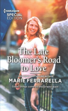 The Late Bloomer's Road to Love