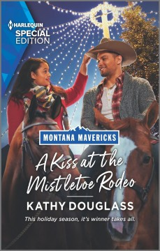 A Kiss at the Mistletoe Rodeo