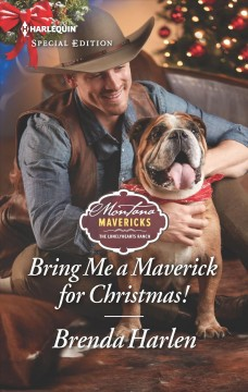 Bring me a maverick for Christmas! / Brenda Harlen.