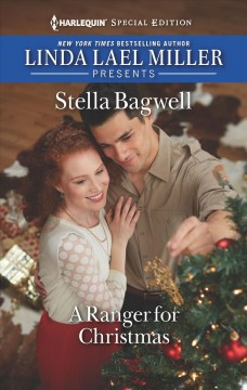 A ranger for Christmas / Stella Bagwell.