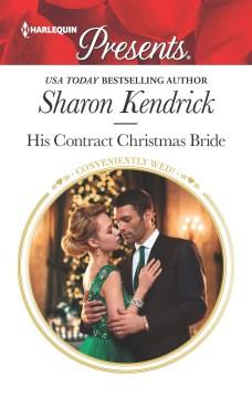 His contract Christmas bride / Sharon Kendrick.