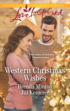 Western Christmas wishes / Brenda Minton and Jill Kemerer.