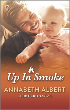 Up in Smoke : A Gay Firefighter Romance